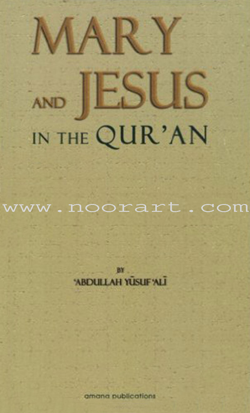 The Story of Mary and Jesus in the Quran