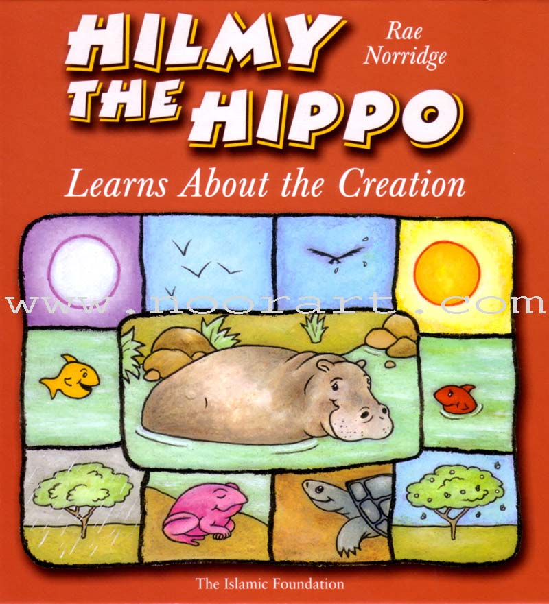 Hilmy the Hippo Learns About the Creation