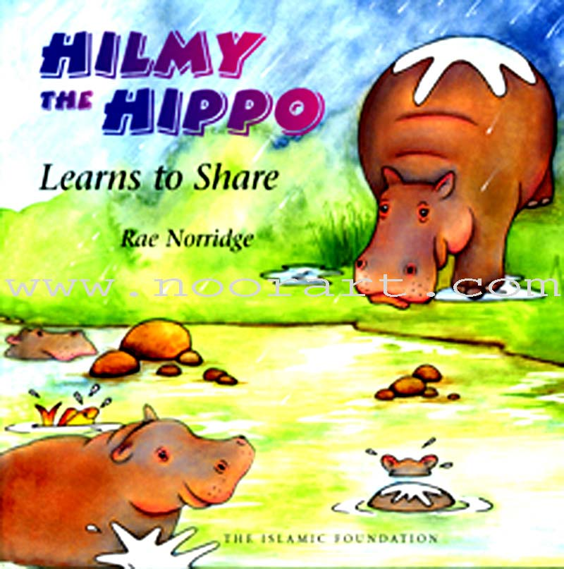 Hilmy the Hippo Learns to Share