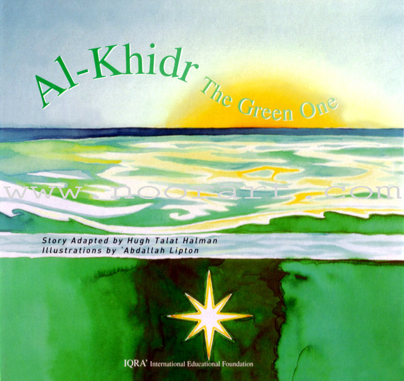 Al Khidr The Green One