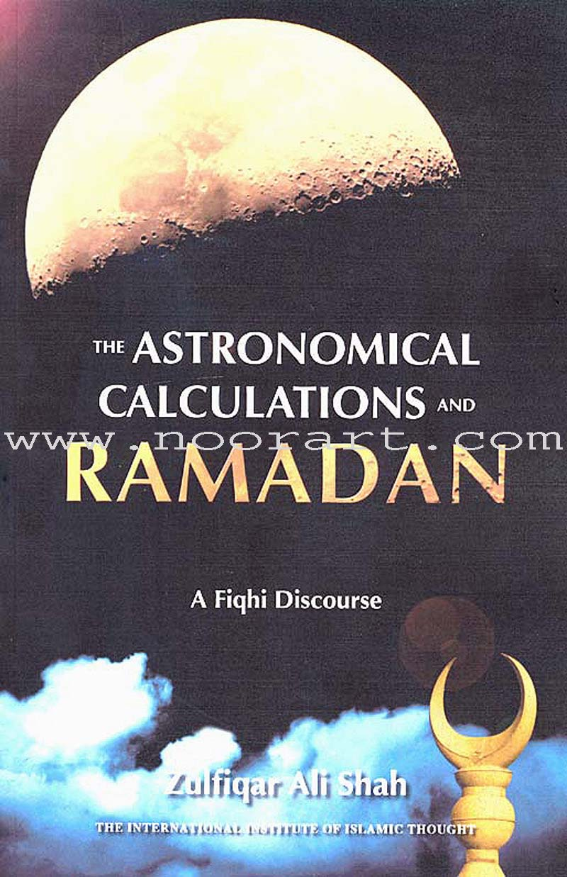 The Astronomical Calculations and Ramadan