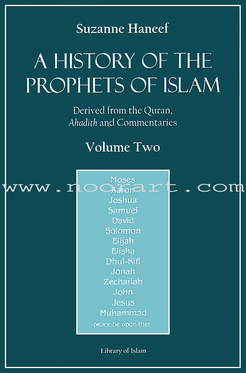 A History of the Prophets of Islam: Volume 2