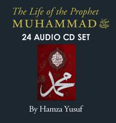 The Life of the Prophet Muhammad (24 Audio CDs)