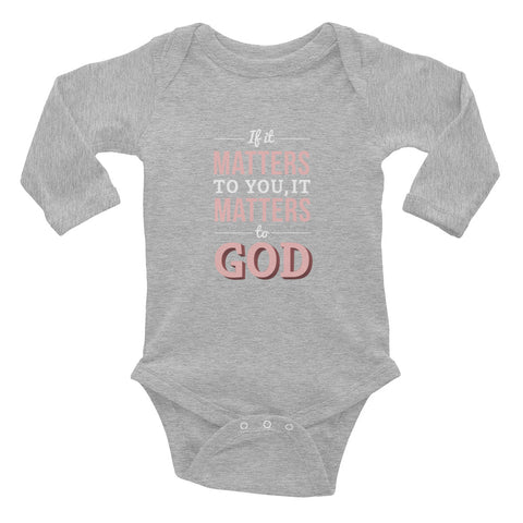 Infant Long Sleeve Bodysuit - Luke 12:6-7 If it matters to you, it matters to God