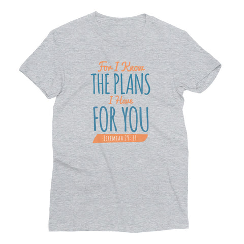 Women's Short Sleeve T-Shirt - Jeremiah 29:11 For I know the plans I have for you
