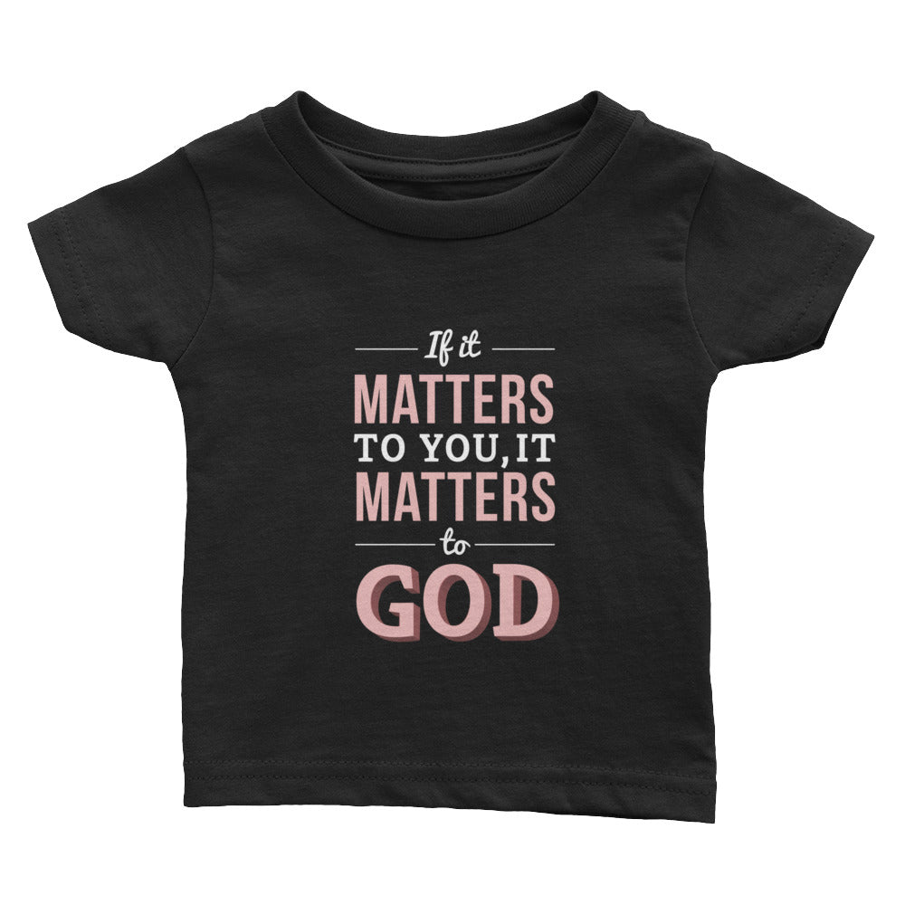 Infant Tee - Luke 12:6-7 If it matters to you, it matters to God