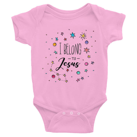 I Belong to Jesus - Infant Bodysuit