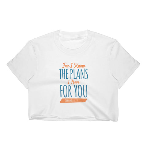 Women's Crop Top - Jeremiah 29:11 For I know the plans I have for you