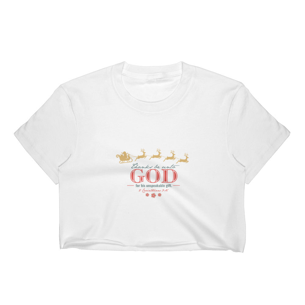 Women's Crop Top - 2 Corinthians 9:15 Thanks be unto God for His unspeakable Gift