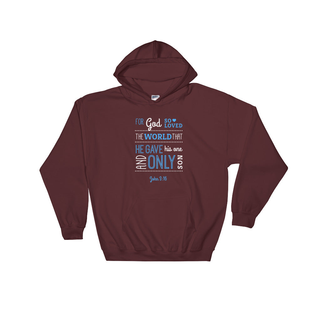 Men's Pullover Hoodies - John 3:16 For God so loved that world that he gives His one and only son.