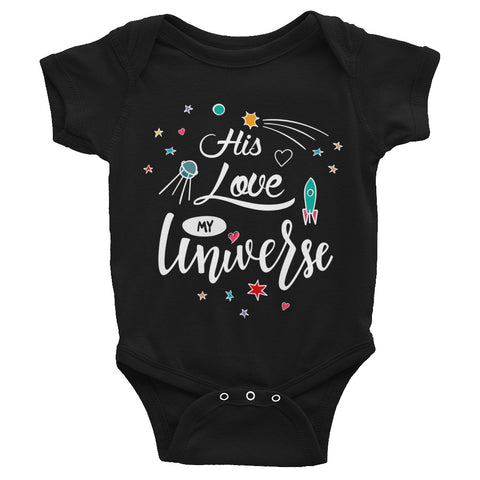 His Love My Universe - Infant Bodysuit