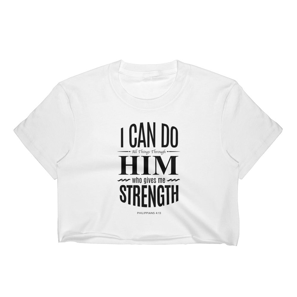 Women's Crop Top - Philippians 4:13 I can do all things through Him who gives me strength
