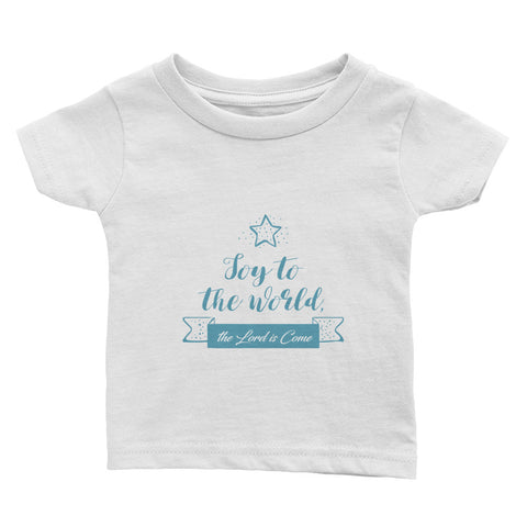 Infant Tee - Joy to the world the Lord is come.