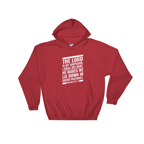 Men's Pullover Hoodies - Psalms 23:1-2 The Lord is my shepherd; I shall not want. He makes me lie down in green pastures.