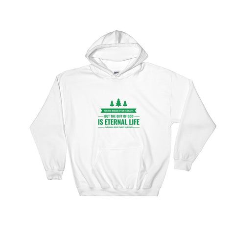 Women's Pullover Hoodies - Revelations 6:23 For the wages of sin is death. But the gift o God is eternal life through Jesus Christ our Lord.