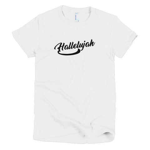 Hallelujah - Short Sleeve Women's T-shirt