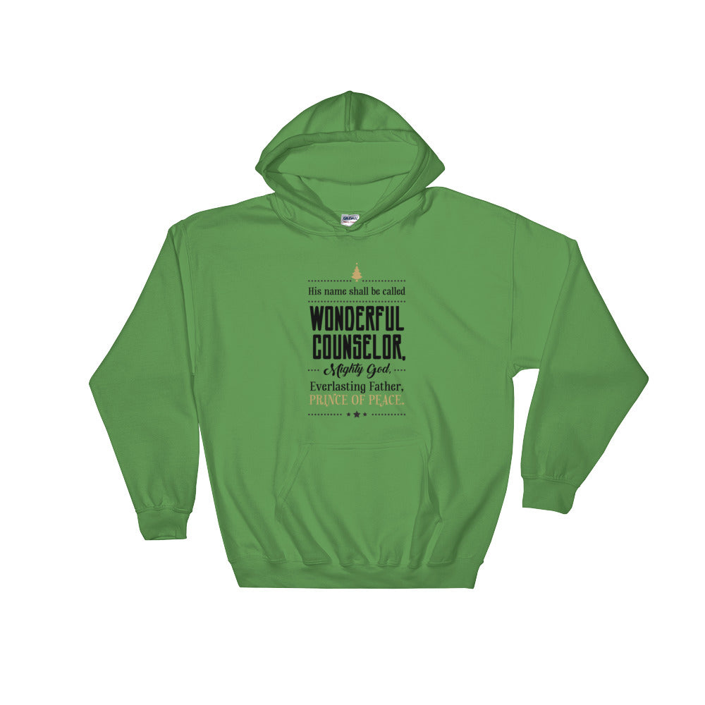 Men's Pullover Hoodies - Isaiah 9:6 His name shall be called wonderful counsellor, mighty God, Everlasting Father, Prince of Peace