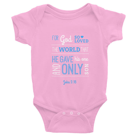 Infant Bodysuit - John 3:16 For God so loved that world that he gives His one and only son