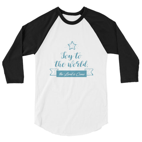 Unisex Raglan - Joy to the world the Lord is come