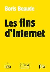Les fins d'Internet - fypeditions