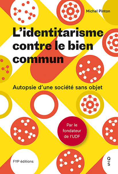 L'identitarisme contre le bien commun - fypeditions