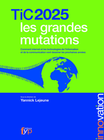 Tic 2025 les grandes mutations - fypeditions