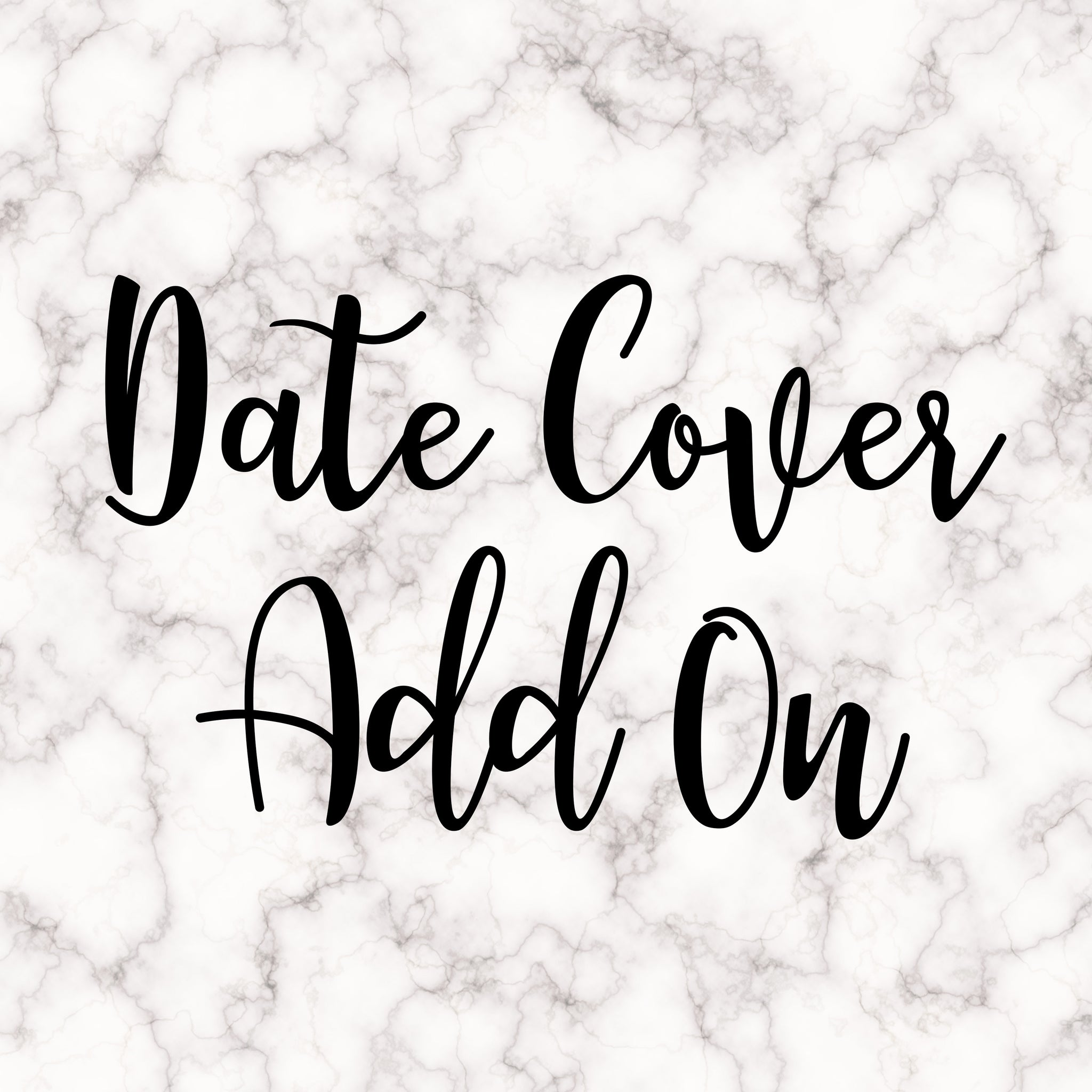 Date Cover Add on