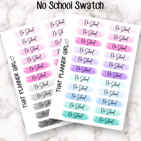 Script Swatch Stickers - NO SCHOOL