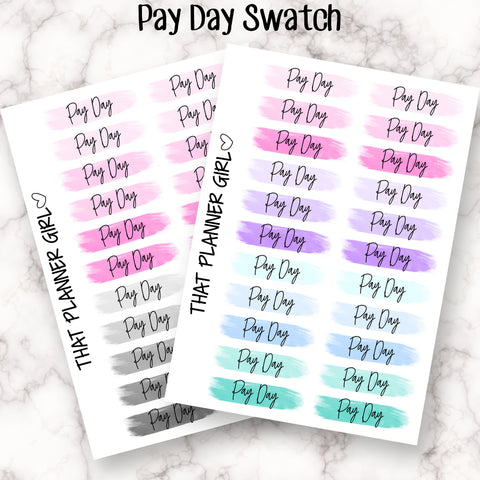 Script Swatch Stickers - PAY DAY