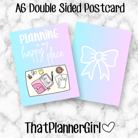 """Planning is my Happy Place"" double sided A6 Postcard - Exclusive Hand drawn artwork"