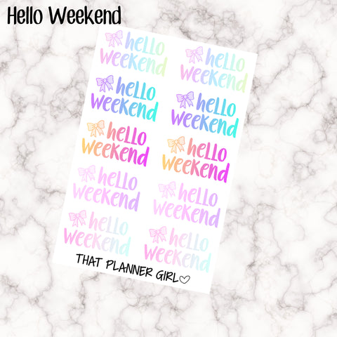 Hello Weekend Planner Stickers - Perfect for use in an Erin Condren, Travelers Notebook TN, Personal Planner etc! Cute ombre text!