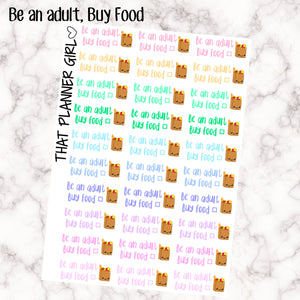 Be an Adult - Buy Food Stickers