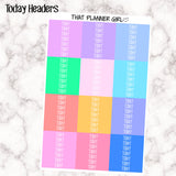 Today Headers - Erin Condren Vertical - at least 7 of each colour! Enough for 12 whole weeks! Rainbow Pastel Colours