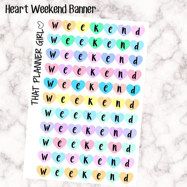 Heart Weekend Banner Stickers