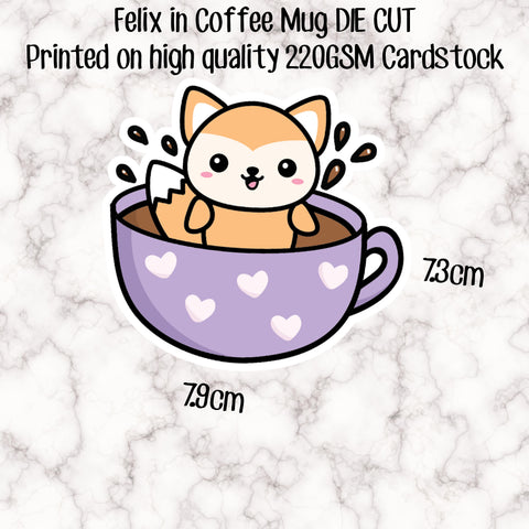 DIE CUT - Felix in Coffee Mug- Printed on 220gsm CARDSTOCK - perfect accessory for your planner, travellers notebook, bookmark etc