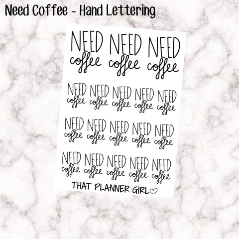 Need Coffee - Perfect for decorating your Erin Condren Vertical Planner EC - mark busy days - work days - coffee mondays - coffee stickers