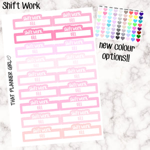 Shift Work Stickers
