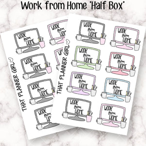 Work From Home Computer Half Boxes - Mark work on your laptop / computer - perfect for work