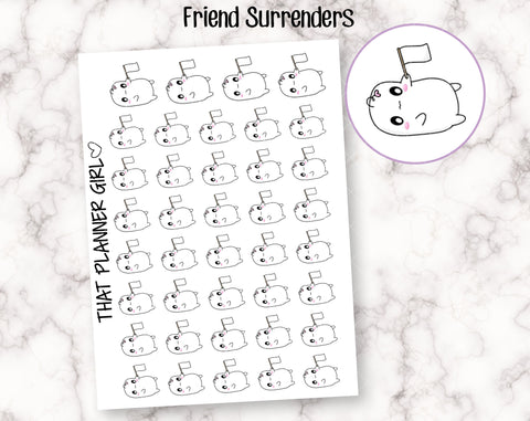 Friend Gives Up / Surrender Stickers
