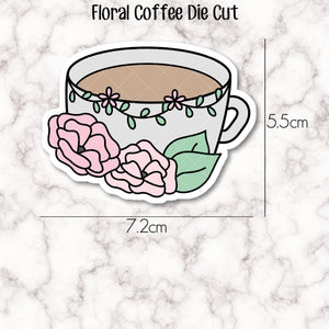 VINYL DIE CUT -  Floral Coffee Cup - perfect accessory for your planner, travellers notebook, bookmark, laptop, water bottle etc