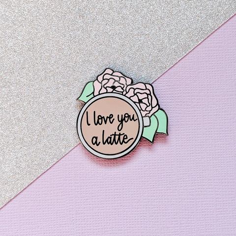 I Love You A Latte Hard Enamel Pin -Gorgeous, cute, perfect for Coffee and pun lovers! Lapel pin, Enamel badge, flair accessory, plannergirl