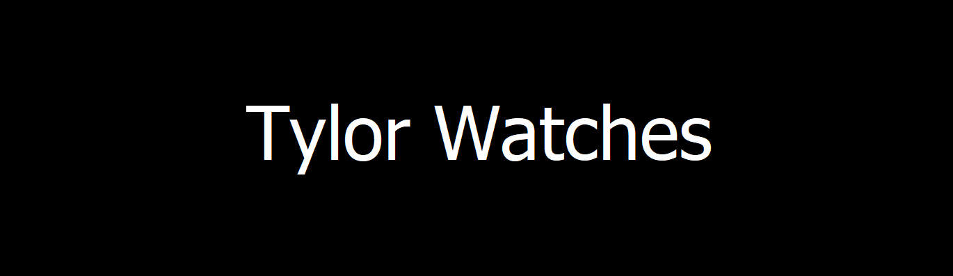 Tylor Watches