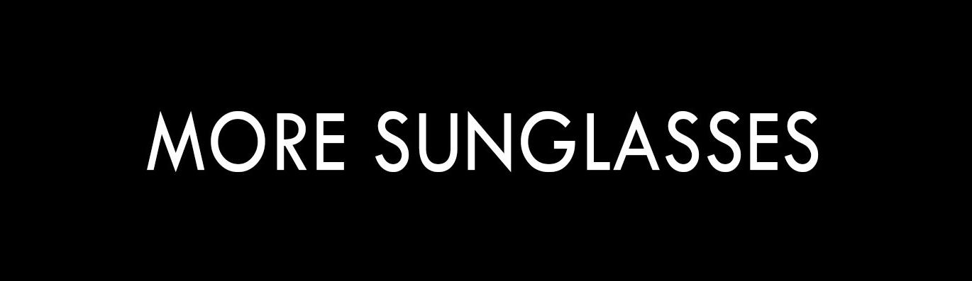 More Sunglasses Collection Banner