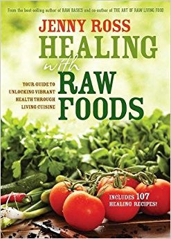 Healing with Raw Foods