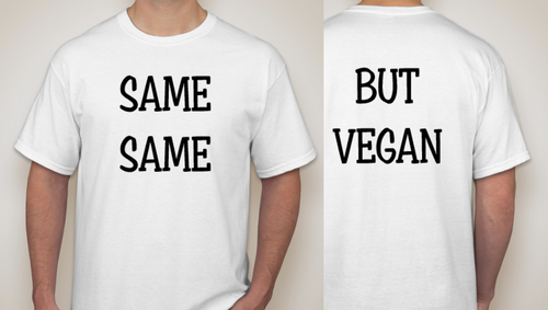 SAME SAME, BUT VEGAN T-Shirt
