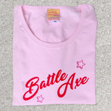 Battle Axe slogan ladies t shirt for tenacious older women