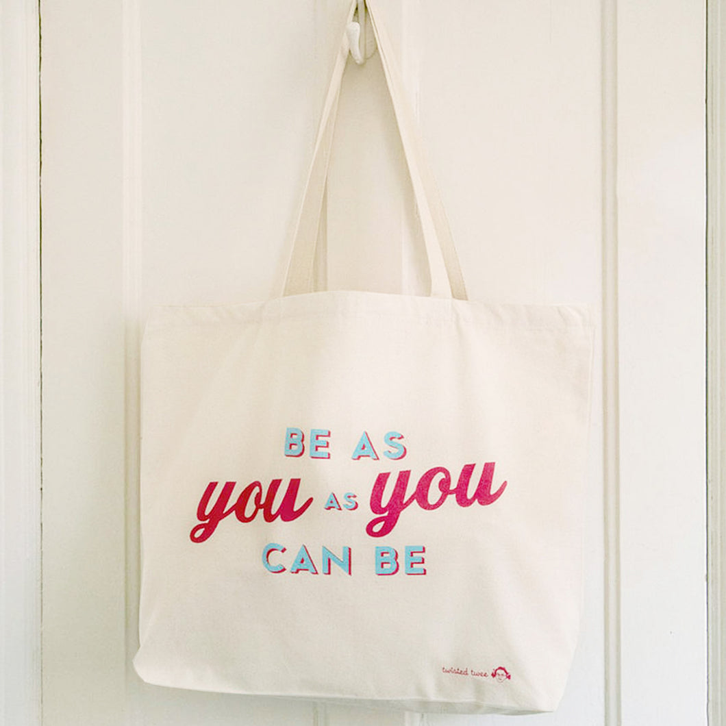 'Be As You As You Can Be' canvas shopping bag