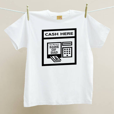 Personalised 'Bank Of Dad' Cash Machine t shirt