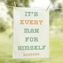 'Every Man for Himself' demotivational tea towel