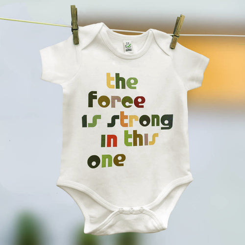 Movie quote 'The Force is Strong in this One' babygrow